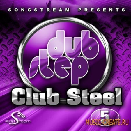 Song Stream - Dubstep Club Steel Vol 5 (WAV/MIDI) - сэмплы Dubstep