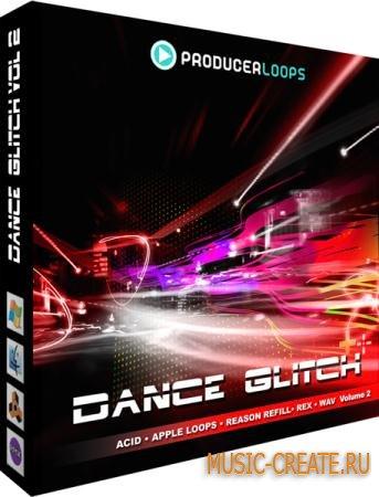 Producer Loops - Dance Glitch Vol 2 (WAV) - сэмплы Dance, Glitch, Electro, IDM