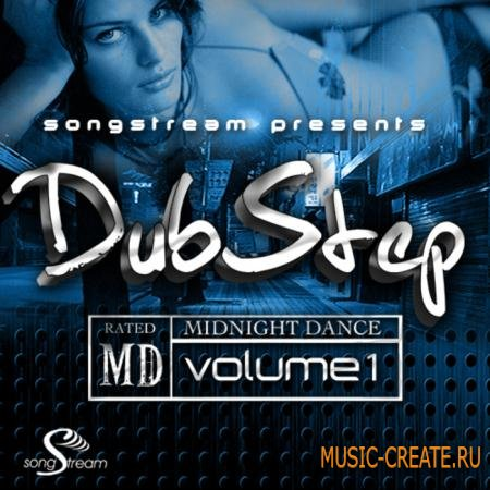 Song Stream - Dubstep Midnight Dance: Rated MD (WAV MiDi FLP) - сэмплы Dubstep