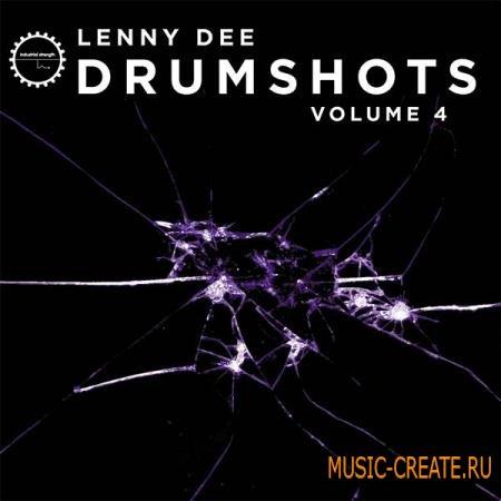 Industrial Strength Records - Lenny Dee: Drum Shots Vol.4 (MULTiFORMAT) - драм сэмплы