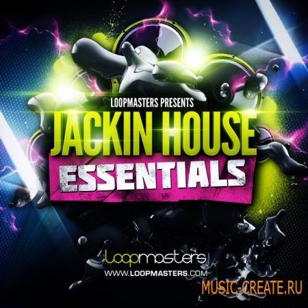 Loopmasters Jackin House Essentials (MULTiFORMAT) - сэмплы Bass House, Jackin, Nu Disco, Funky, Nu School Deep