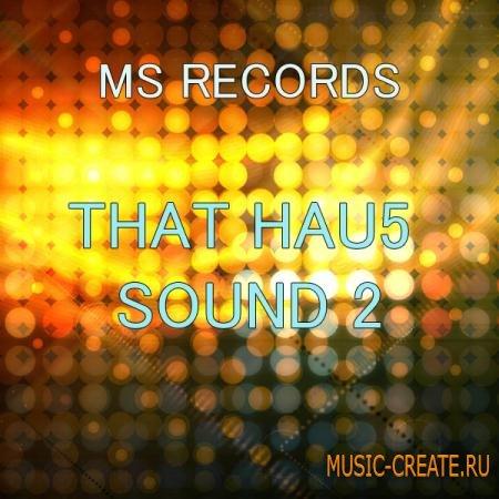 MS Records - That Hau5 Sound 2 (MiDi FXB) - сэмплы Progressive House