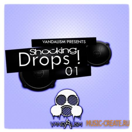 Vandalism - Shocking Drops! 1 (WAV MIDI) - сэмплы Progressive House, Electro House, Complextro