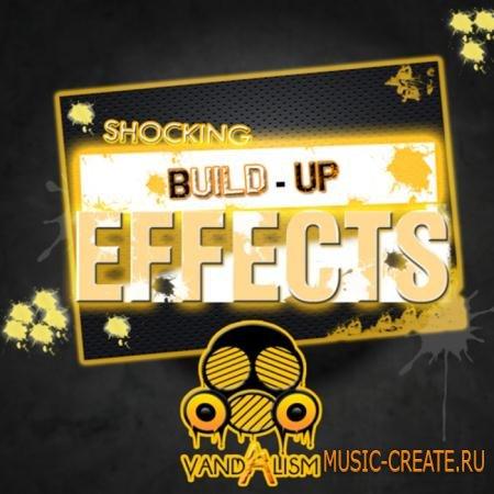 Vandalism - Shocking Build-Up Effects (WAV) - звуковые эффекты