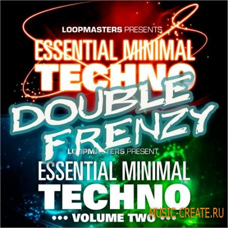 Loopmasters - Essential Minimal Techno Double Frenzy (MULTIFORMAT) - сэмплы Minimal Techno