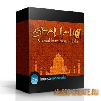 Impact Soundworks - Sitar Nation (KONTAKT) - библиотека индийских инструментов
