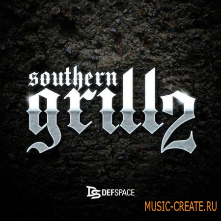 Def Space - Southern Grillz (ACiD WAV) - сэмплы Dirty South