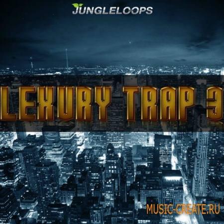 Jungle Loops - Lexury Trap Vol 3 (WAV MiDi) - сэмплы Trap