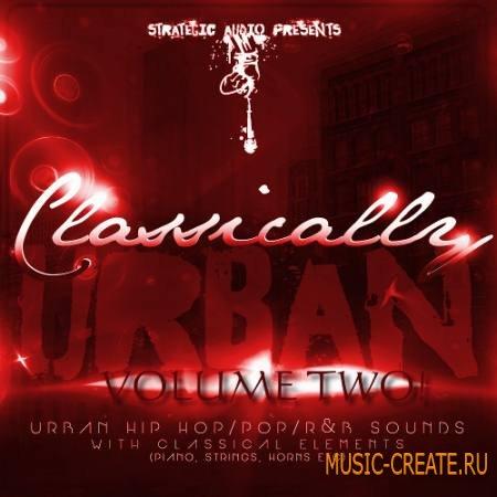 Strategic Audio - Classically Urban Vol 2 (ACiD WAV MiDi FLP) - сэмплы Hip Hop, R&B