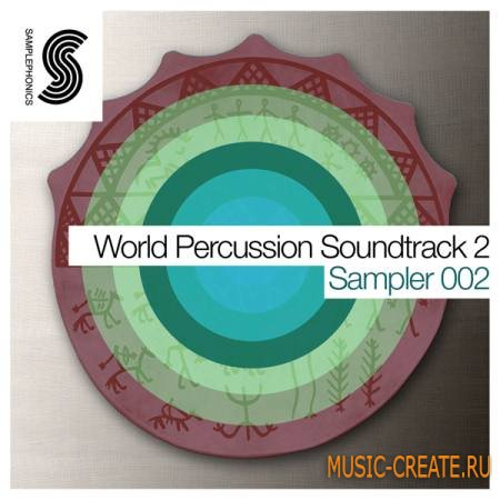 Samplephonics - World Percussion Soundtrack 2 (KONTAKT) - библиотека перкуссий