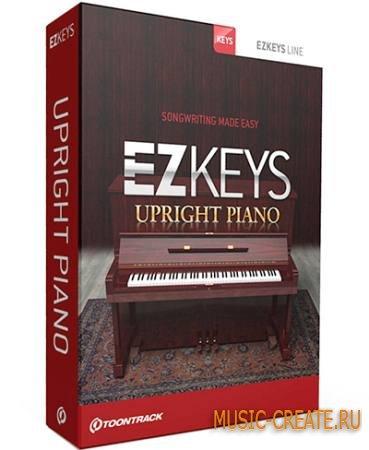 ToonTrack - EZkeys Upright Piano v1.0.0 WIN OSX (Incl Keygen-AiR) - Upright фортепиано