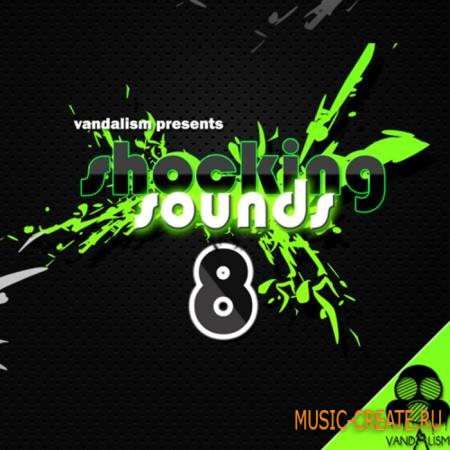Vandalism - Shocking Sounds 8 (Sylenth1 Presets)