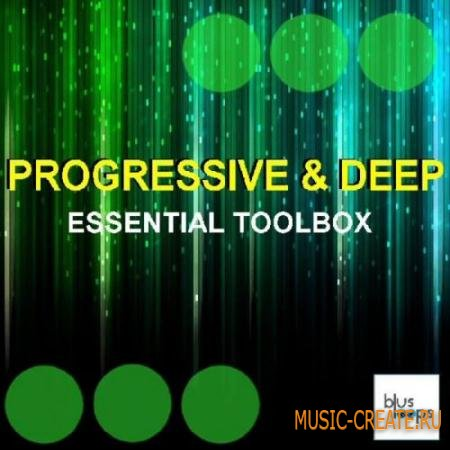 Busloops - Progressive N Deep Essential Toolbox (WAV) - сэмплы Progressive Deep, Tech House