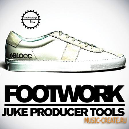 Industrial Strength Records - 6Blocc Footwork Juke Producer Tools (WAV AiFF Battery) - сэмплы Trap, Hip Hop, Dub