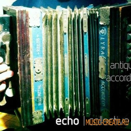 echo collective Antique Accordion Full Collection v1.1 (KONTAKT) - библиотека звуков аккордеона