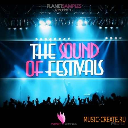 Planet Samples - The Sound of Festivals (WAV) - сэмплы Trance