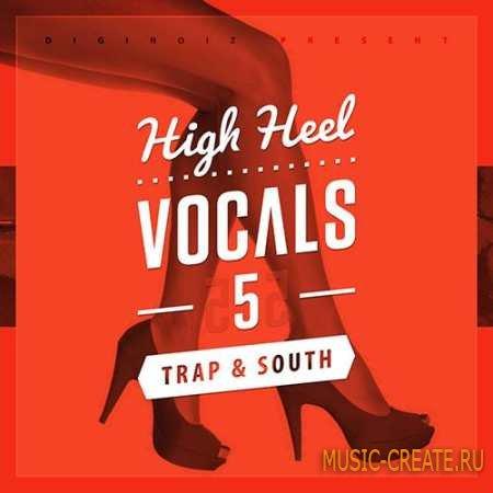 Diginoiz - High Heel Vocals 5 (WAV AiFF) - вокальные сэмплы