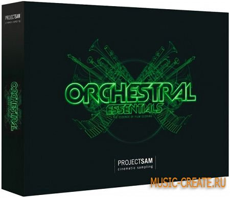 Project Sam - Orchestral Essentials 1.2 (KONTAKT) - библиотека оркестровых инструментов