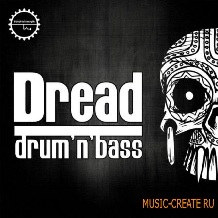 Industrial Strength Records - Dread Drum and Bass (MULTiFORMAT) - сэмплы Drum and Bass