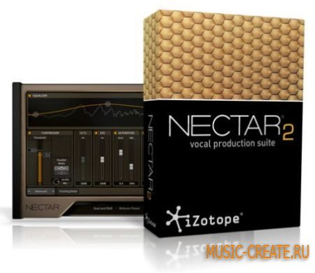 iZotope NECTAR 2 Production Suite v2.0.2 WIN / MAC OSX (Team R2R) - вокальный эффект