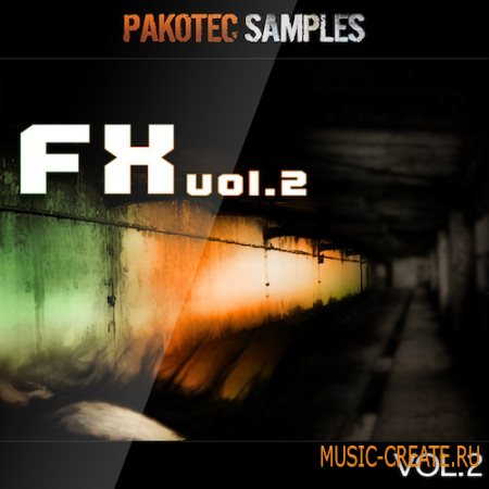 Pakotec Samples - FX Vol 2 (WAV) - звуковые эффекты