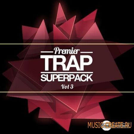 Premier Sound Bank - Trap Superpack Vol 3 (WAV) - сэмплы Trap
