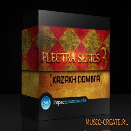 Impact Soundworks - Plectra Series 3 Kazakh Dombra (KONTAKT) - библиотека звуков домры