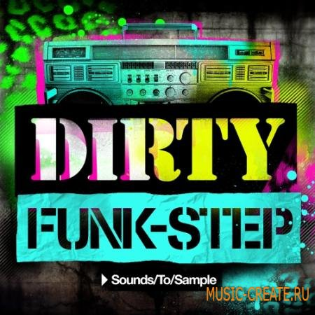 Sounds To Sample - Dirty Funk-Step
