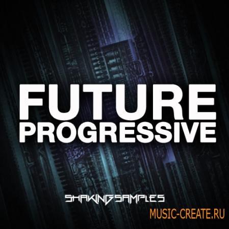Shaking Samples - Future Progressive (WAV MiDi) - сэмплы Progressive House