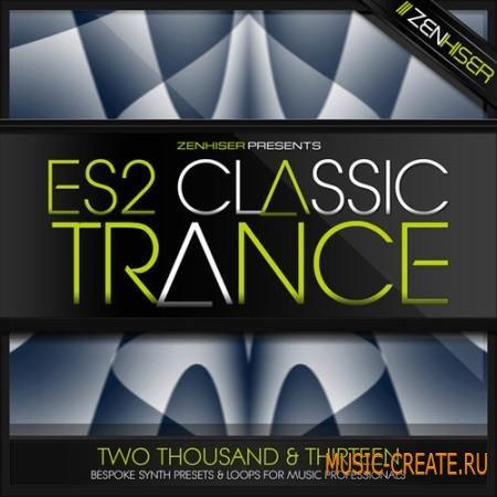 Zenhiser - ES2 Classic Trance Presets (MULTiFORMAT) - пресеты для ES2