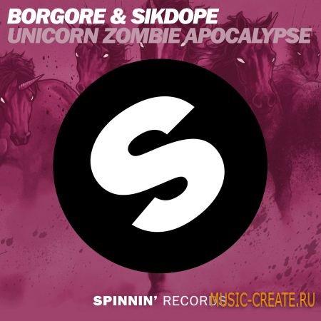 Borgore & Sikdope - Unicorn Zombie Apocalypse (FLP + Samples)