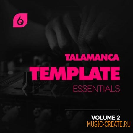 Freshly Squeezed Samples - Talamanca Template Essentials Vol.2 (FL Studio Project)