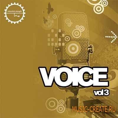 Industrial Strength Records - Voice Vol.3 (WAV MIDI) - вокальные сэмплы