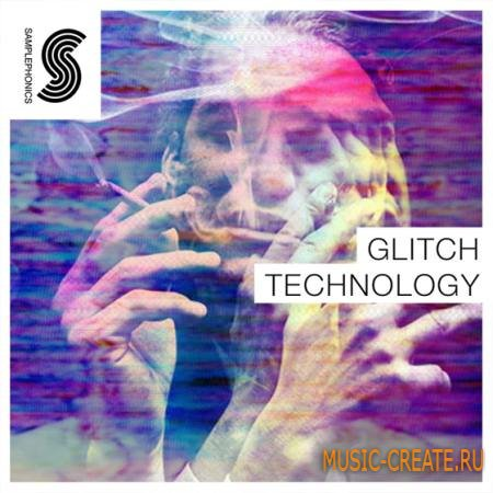 Samplephonics - Glitch Technology (MULTiFORMAT) - сэмплы Glitch