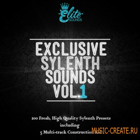 Elite Sounds - Exclusive Sylenth Sounds Vol 1 (WAV MiDi FXB) - сэмплы Hip Hop, Dirty South