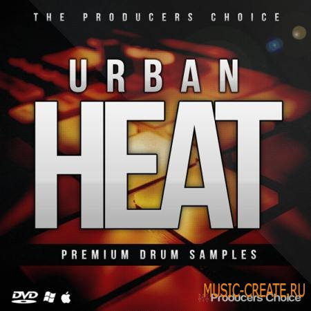 Producers Choice - Urban Heat Drum Kit (WAV) - сэмплы ударных