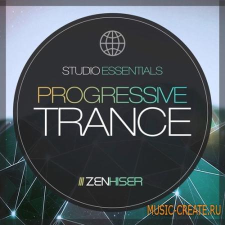 Zenhiser - Studio Essentials: Progressive Trance (WAV) - сэмплы Trance