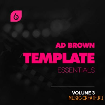 Freshly Squeezed Samples - Ad Brown Template Essentials Vol.3 (Logic Template)