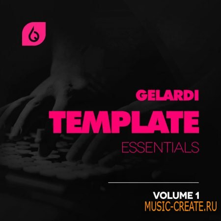 Freshly Squeezed Samples - Gelardi Template Essentials Vol.1 (FL Studio Project)