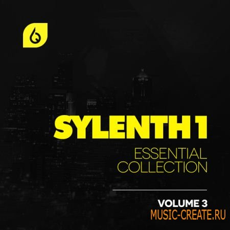 Freshly Squeezed Samples - Sylenth1 Essential Collection Vol.3 (Sylenth presets)