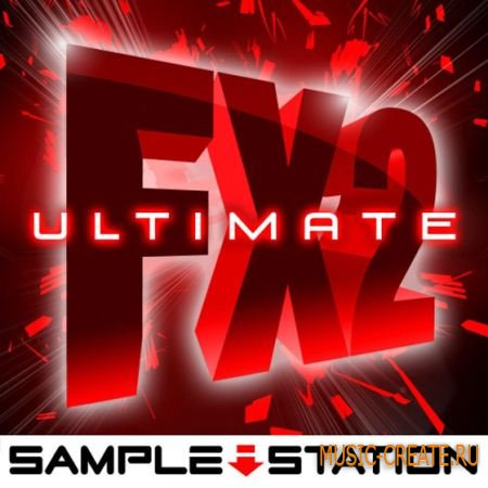 Sample Station - Ultimate FX 2 (WAV) - звуковые эффекты