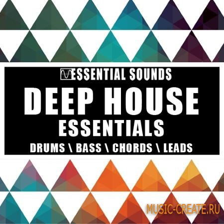 Essential Sounds - Deep House Essentials (WAV MiDi) - сэмплы Deep House