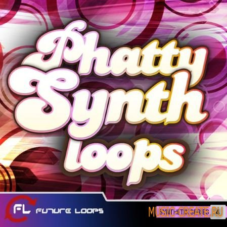 Future Loops - Phatty Synth Loops (WAV REX2) - сэмплы синтезаторов