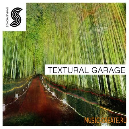Samplephonics - Textural Garage (MULTIFORMAT) - сэмплы Ambient