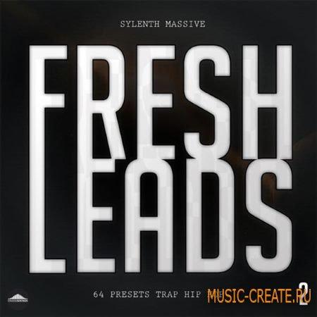 Uneek Sounds - Fresh Leads 2 (Sylenth1 / Ni Massive presets)
