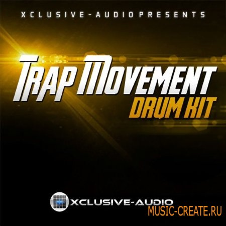 Xclusive Audio - Trap Movement Drum Kit (WAV Refill) - сэмплы ударных