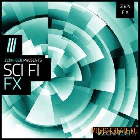 Zenhiser - Sci Fi FX (WAV) - звуковые эффекты