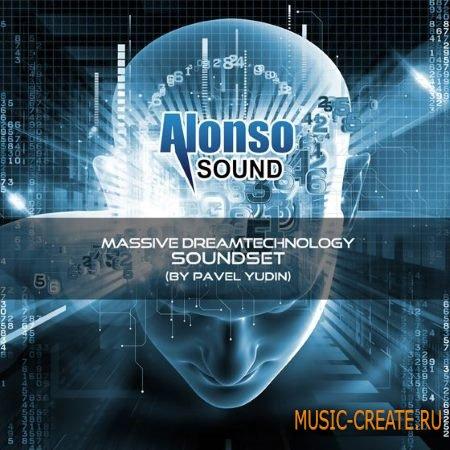 Alonso Sound - Massive Dream Technology Soundset: Pavel Yudin (Massive presets)