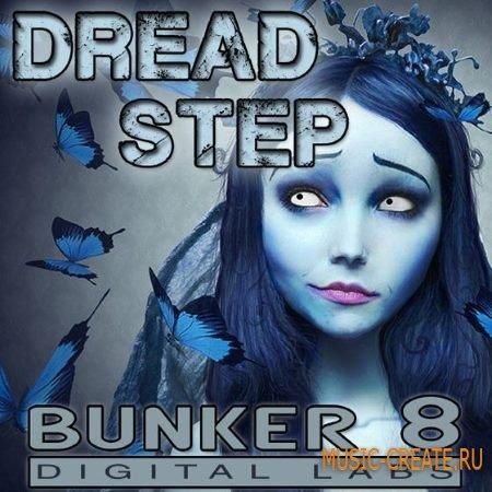 Bunker 8 Digital Labs - Dread Step (ACiD WAV AiFF) - сэмплы Dubstep