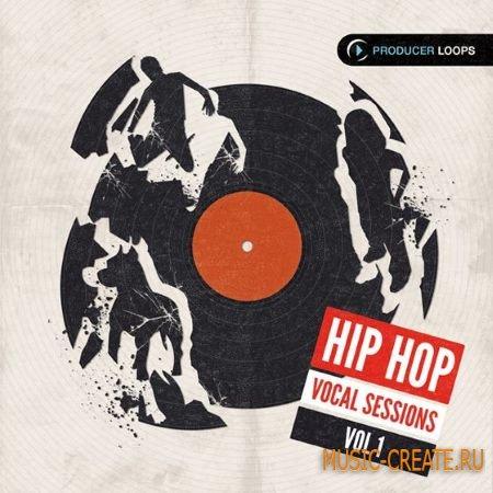 Producer Loops - Hip Hop Vocal Sessions Vol.1 (ACiD WAV) - сэмплы Hip Hop